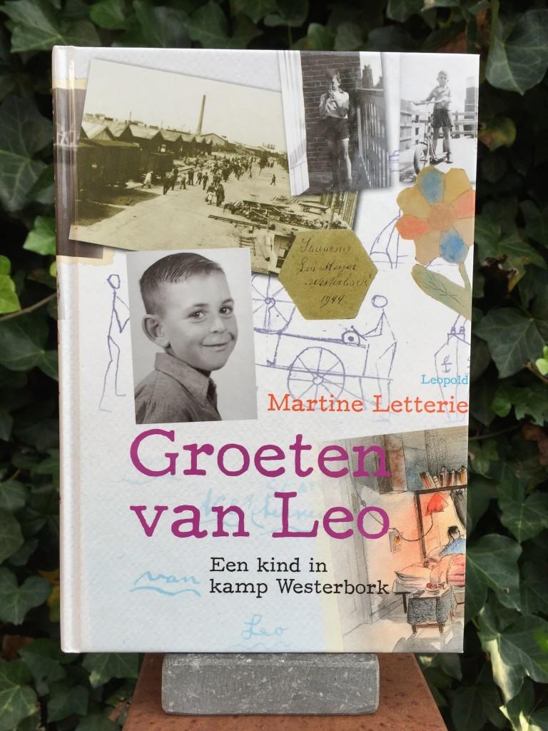 Groeten van Leo. Een kind in kamp Westerbork - Martine Letterie