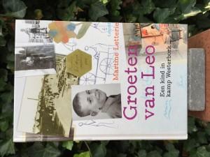 Groeten van Leo. Een kind in kamp Westerbork